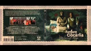 Fanfare Ciocărlia -- Kan Marau La