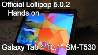 Samsung Galaxy Tab 4 10.1 Official Android Lollipop 5.0.2 Hands on (SM-T530)