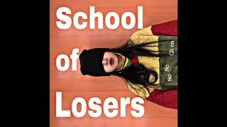 Nono Chen - School of Losers