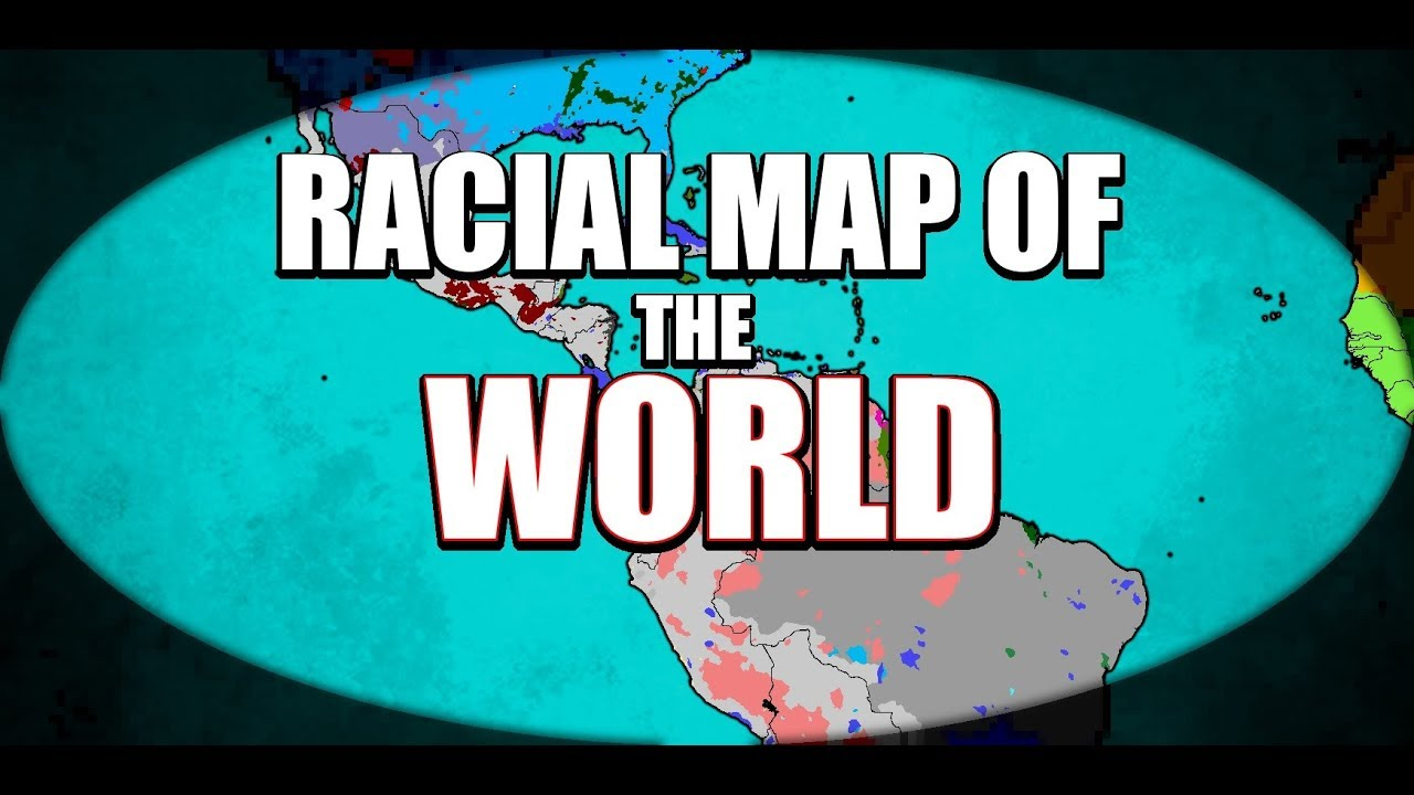 Current Racial Map Of The World Youtube