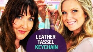 How To Make A Leather Tassel Keychain - The Diy Challenge On The Mom's View