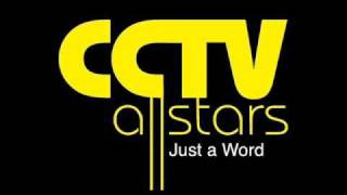 CCTV ALLSTARS - Look Me In The Eyes