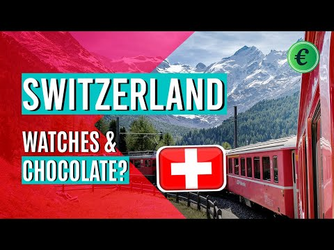 The Economy of Switzerland - A banker's paradise