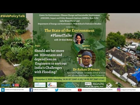 #PlanetTalks | E13 | Rohan D Souza- Should we bet more on Historians than Engineers to sort flooding