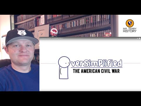 A History Teacher Reacts | 'The American Civil War (Part 1)' by Oversimplified