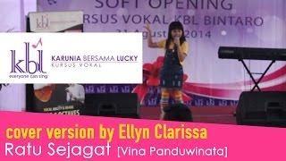 Ellyn Clarissa - Ratu Sejagat [Kursus Vokal KBL]