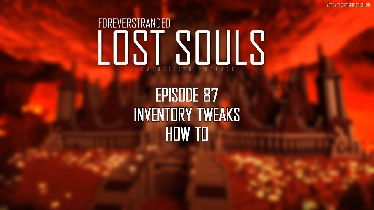 Lost Souls #87 - Inventory Tweaks How To