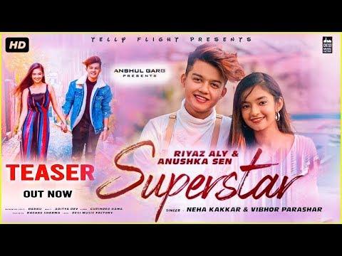 Superstar Teaser Riyaz Aly Anushka Sen Neha Kakkar Vibhor Parashar Raghav Gaana Originals Youtube