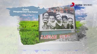 Exists – Mengintai Dari Tirai Kamar (Official Lyric Video)
