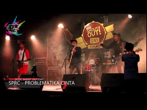 SPRC (SAPI PUNKGANK RICA RICA) - Problematika Cinta [Live at DCDC shout out Cimahi]