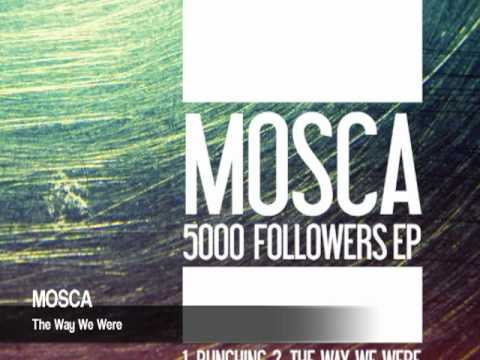 Mosca - The Way We Were (5000 Followers EP)