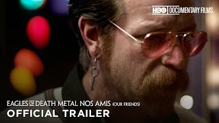 Eagles Of Death Metal: Nos Amis (Our Friends) (HBO Documentary Films)