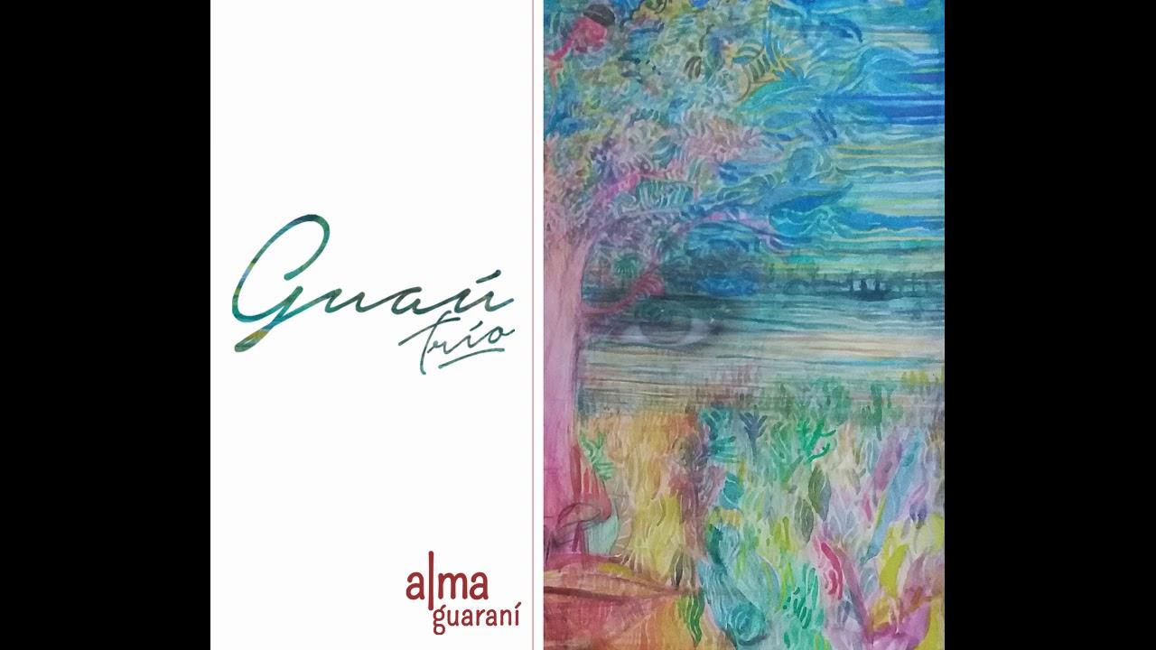 Guau Trío// Alma Guarani