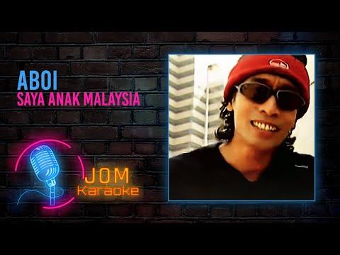 Aboi - Saya Anak Malaysia