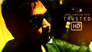 TRUSTED: Short Thriller Film NIT Durgapur [HD]