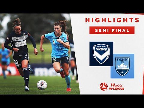 HIGHLIGHTS: Melbourne Victory V Sydney FC | Semi Final Westfield W-League 2019/20