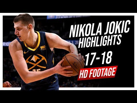 Nuggets C Nikola Jokic 2017-2018 Season Highlights ᴴᴰ