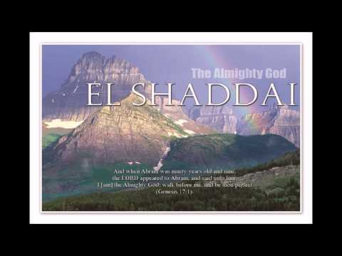 The Almighty God   El Shaddai from 77 Names of God Vol. 1 Track 20