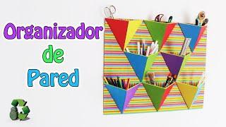Manualidades: Organizador de pared (Reciclaje)
