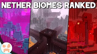 EVERY NEW NETHER BIOME RANKED WORST TO BEST!