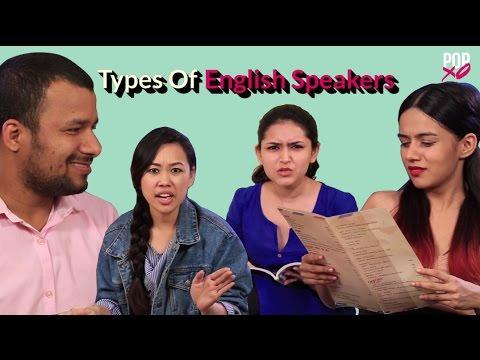 Types Of English Speakers - POPxo