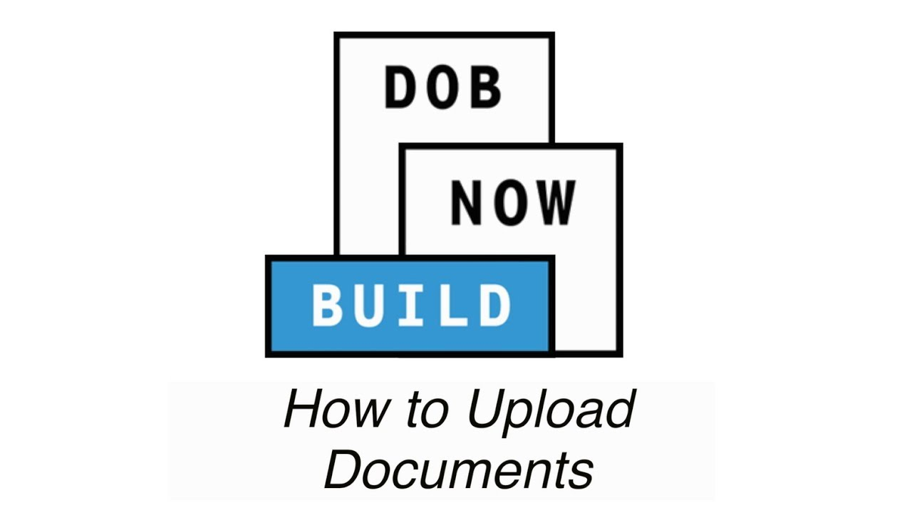DOB NOW: BUILD - How to Upload Documents