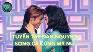 TUYỆT PHẨM SONG CA ĐAN NGUYÊN #DanNguyen #songca #Nhactrutinh #Bolero #DanNguyensongca