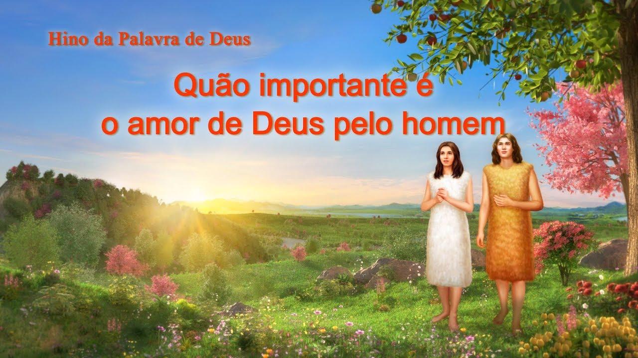 """Melhor música gospel """"Quão importante é o amor de Deus pelo homem"""" Significado de amor"""