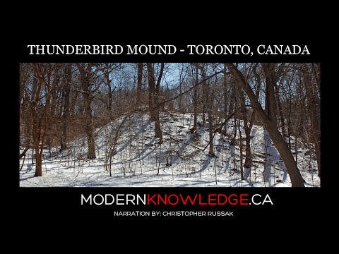 THUNDERBIRD MOUND -  Ancient and Sacred Site in the Heart of Toronto, Canada
