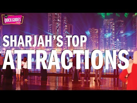Sharjah's TOP attractions in 2019