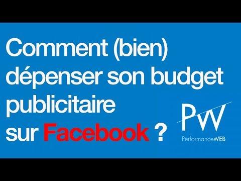 Comment (bien) dépenser son budget publicitaire sur Facebook ?