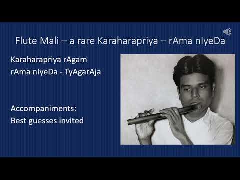 Flute Mali – a rare Kharaharapriya - rAma nIyeDa