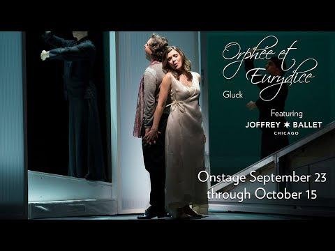 Gluck's ORPHÉE ET EURYDICE at Lyric Opera of Chicago. Onstage September 23 through October 15