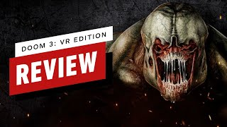 Doom 3: VR Edition Review (Video Game Video Review)