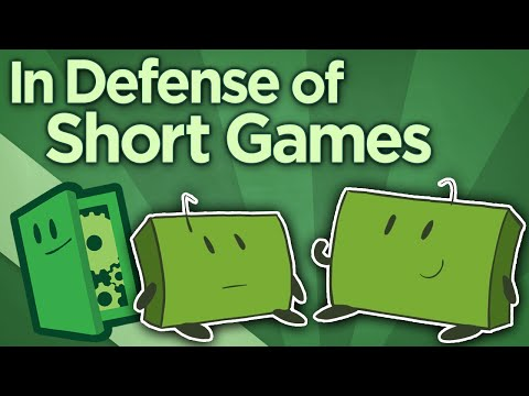 In Defense of Short Games - Worth Every Dollar - Extra Credits