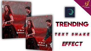 How To Edit Shake Text Effect In Alight Motion   lyrical Editing In Alight Motion   Vijay Creations