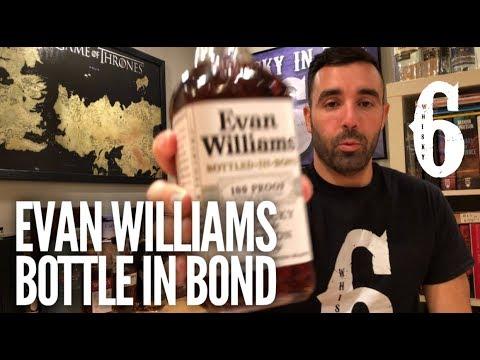 Evan Williams BottledinBond. Whisky in the 6 278