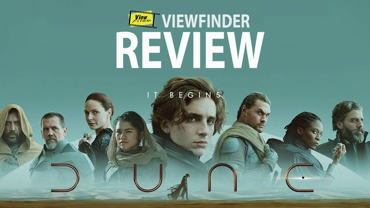 Review DUNE  [ Viewfinder : รีวิว ดูน ]
