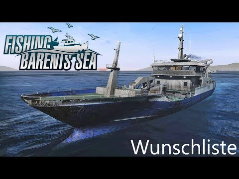 FISHING: Barents Sea I Pre-Release #02 ► Meine Wunschliste an die Entwickler [Deutsch/HD]