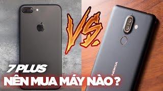 So sánh Nokia 7 Plus và iPhone 7 Plus ai hơn ai ?
