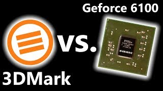 3DMark vs. GeForce 6100