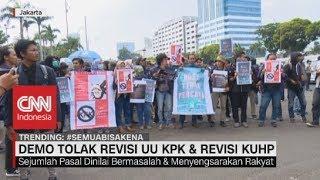 Demo Tolak Revisi UU KPK & Revisi KUHP