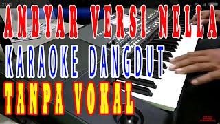 ambyar dangdut koplo lirik nella kharisma tanpa vokal