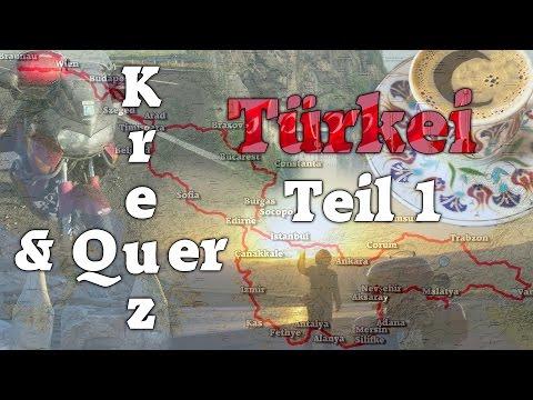 Kreuz und Quer durch die Türkei Teil1 Die Abfahrt