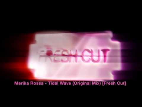 Marika Rossa - Tidal Wave Ep [Fresh Cut]
