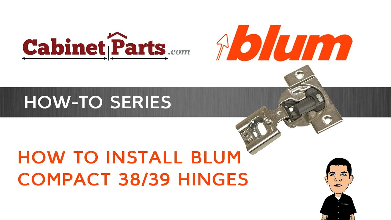 How To Install Blum Compact 38 U0026 39 Cabinet Hinges   Cabinetparts.com