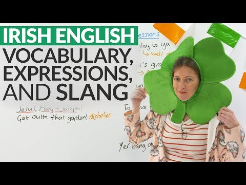 Learn IRISH slang, vocabulary, and expressions