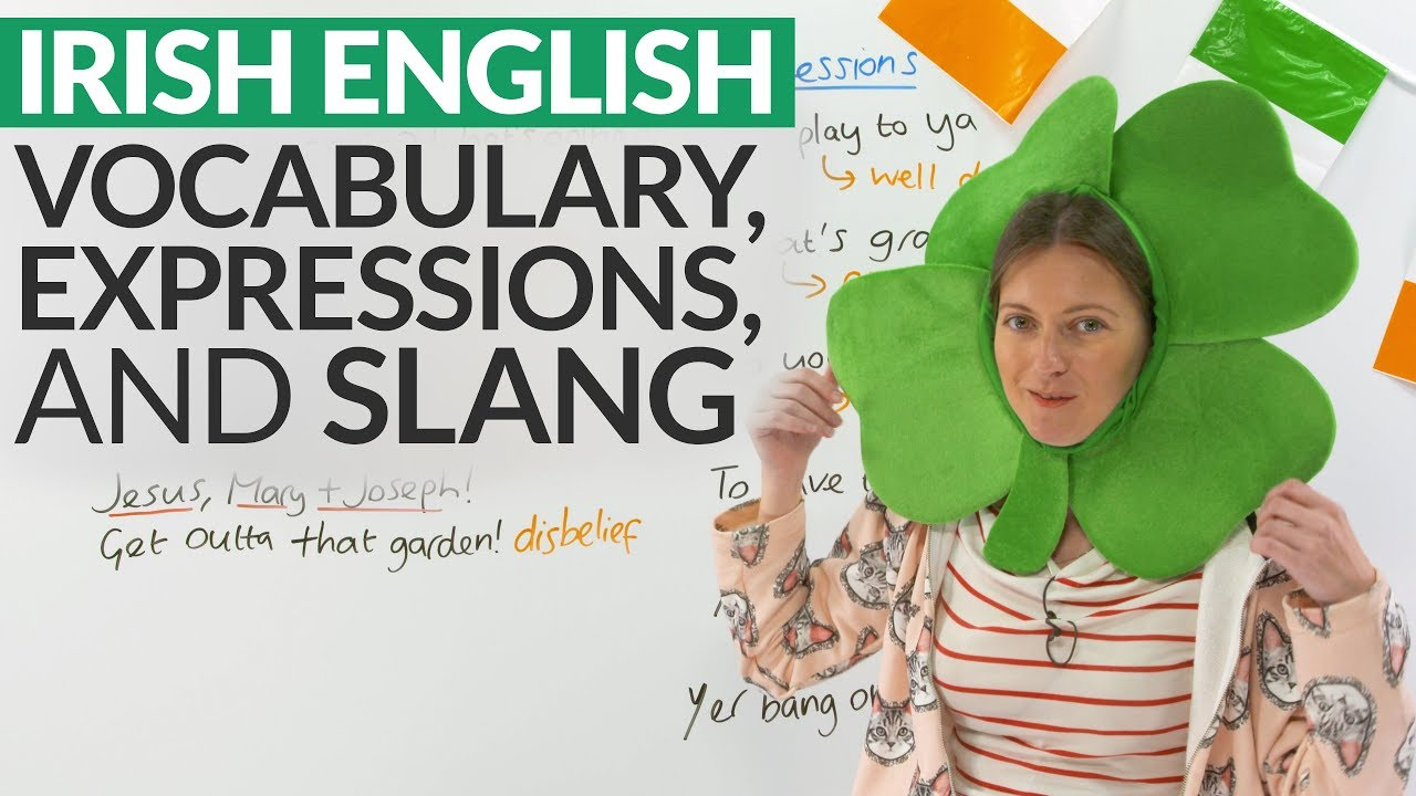 Learn irish slang vocabulary and expressions youtube learn irish slang vocabulary and expressions kristyandbryce Choice Image