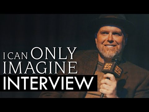 I CAN ONLY IMAGINE Interview: Bart Millard