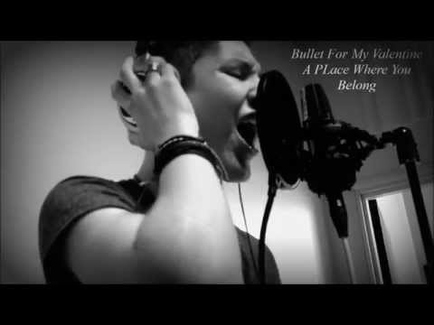 Bullet For My Valentine   A Place Where You Belong Vocal Cover By Duncan Andrews Music